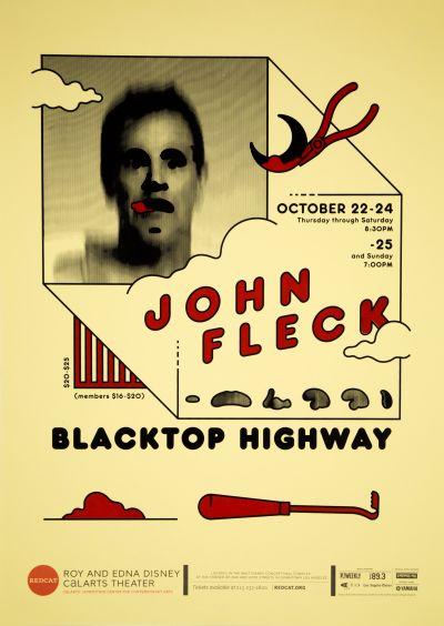 "CalArts poster: REDCAT: John Fleck, ""Blacktop Highway"" by Cris Hernandez"