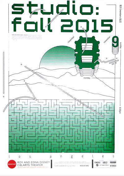 CalArts poster: REDCAT: Fall 2015 Studio by Cris Hernandez