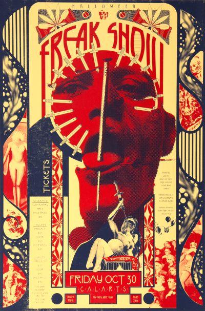 CalArts poster: 2015 CalArts Halloween: Freak Show by Caroline Renzelman Sohee Kim Teal Gile