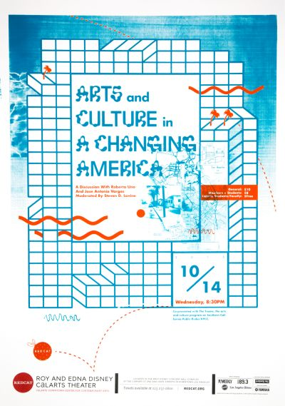 CalArts poster: REDCAT: Arts and Culture in a Changing America by Iris Chung Marco Lukini Monique Wilmoth