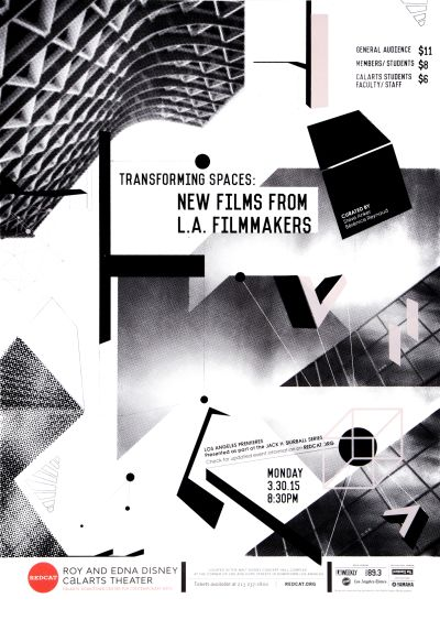 CalArts poster: REDCAT: Transforming Spaces: New Films from L.A. Filmmakers by Ray Shin Soo Jin Lee