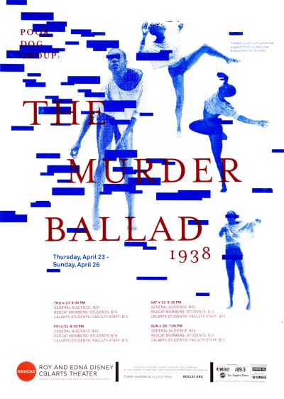 CalArts poster: REDCAT: The Murder Ballad by Soo Jin Lee Tina Hung
