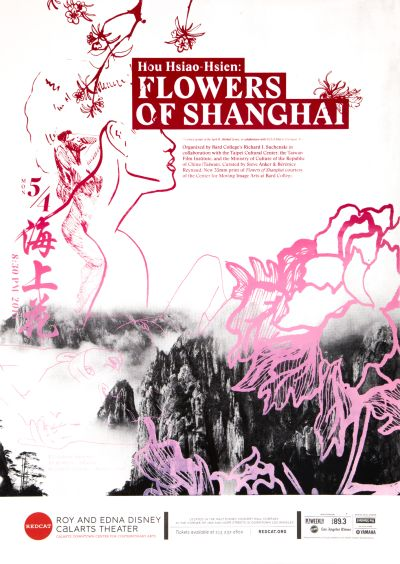 """CalArts poster: REDCAT: """"Hou Hsiao-Hsien: Flowers of Shanghai"""" by Jenny Earnest Karin Yamauchi Teal Gile"""