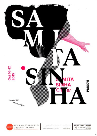 CalArts poster: REDCAT: Samita Sinha by Marco Lukini Yunji Jun