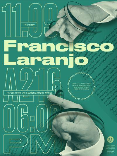 CalArts poster: Francisco Laranjo by Guanyan Wu Tracy Tran