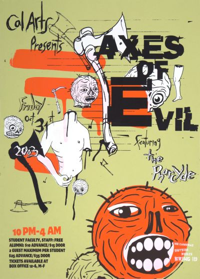 CalArts poster: 2003 CalArts Halloween: Axes of Evil by Matthew Resnik