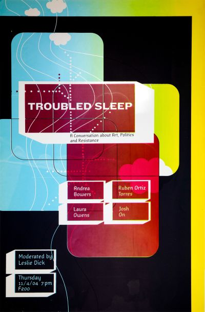 CalArts poster: Troubled Sleep: A Conversation about Art, Politics and Resistance by Kate Cardoza Randy Nakamura