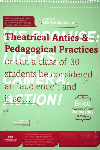 CalArts poster: Theatrical Antics & Pedagogical Practices by Jose Hernandez
