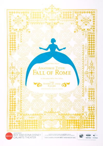 CalArts poster: REDCAT: Anatomie Titus, Fall of Rome by Terry Lee