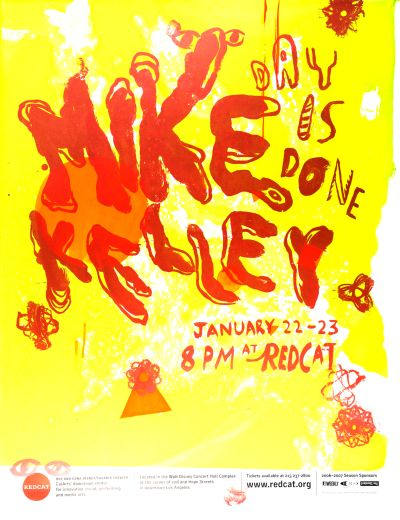 CalArts poster: REDCAT: Mike Kelley by Mansi Shah