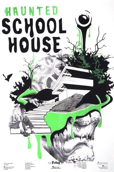 CalArts poster: 2011 CalArts Halloween: Haunted School House by Rachel Smith