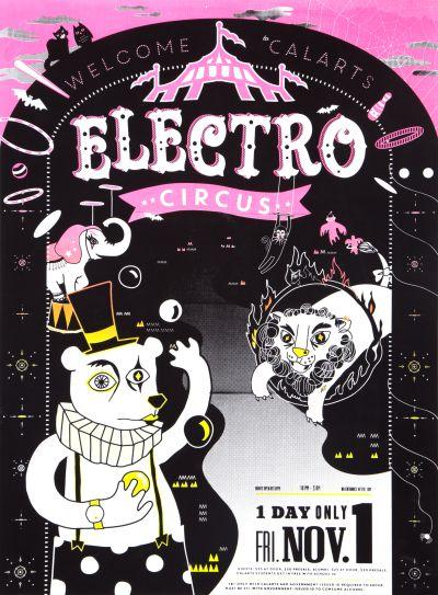 CalArts poster: 2013 CalArts Halloween: Electro Circus by Andrea Juhie Kim Melissa Kuo