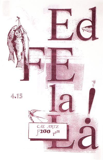 CalArts poster: Ed Fella Farewell Lecture: Ed Fe-la-La! by