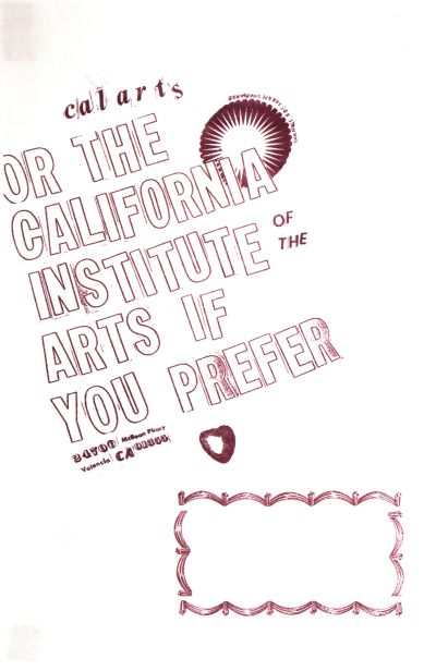 CalArts poster: Ed Fella Farewell Lecture: CalArts (Or The California Institute of the Arts if You Prefer) by
