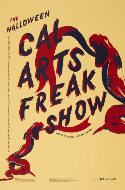 CalArts poster: 2015 Halloween: CalArts Freak Show by Chathurika Thenuwara Jenny Earnest Soo Jin Lee