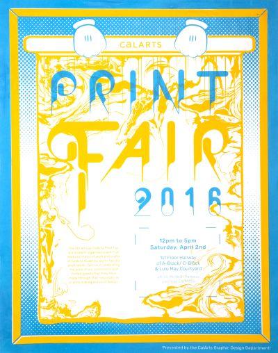 CalArts poster: 2016 CalArts Print Fair by Andrea Yasko Erasmo Tapia Guanyan Wu Kristin Schultz