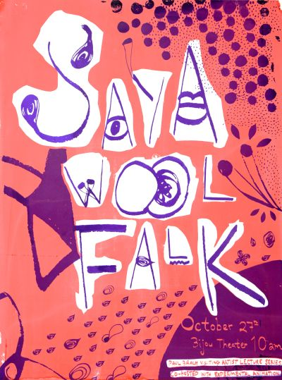 CalArts poster: Saya WoolFalk by Kathy Bates