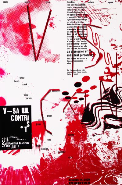 CalArts poster: BFA 1 Visual Contrast Exhibition, (Collaboration between Scott Zukowski & Guanyan Wu) by Guanyan Wu