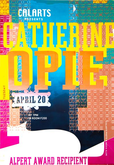 CalArts poster: Catherine Opie by