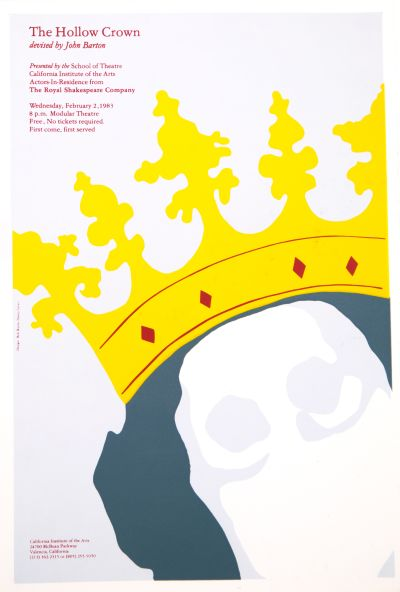 CalArts poster: The Hollow Crown by Robert Burns Nancy Levey
