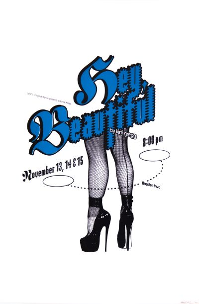 CalArts poster: Hey Beautiful By Kim Gregg by Micah Hahn