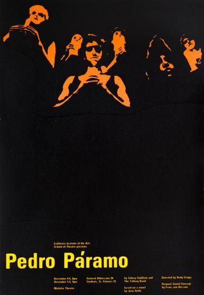 CalArts poster: Pedro Páramo by