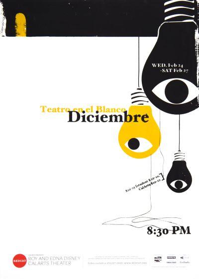 CalArts poster: REDCAT: Teatro en el Blanco Diciembre by Daniel Corrigan Karen To