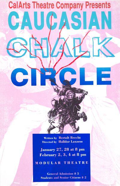 CalArts poster: CalArts Theatre Company: Caucasian Chalk Circle by