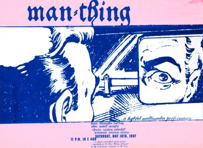 CalArts poster: Man-Thing: A Hybrid Multimedia Performance by