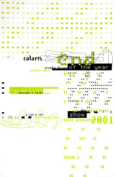 CalArts poster: 2001 CalArts Graphic Design End Of The Year Show by Helena Fruehauf
