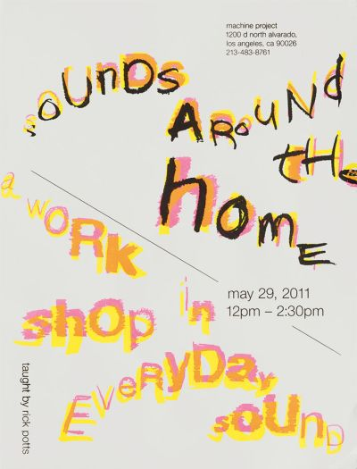 CalArts poster: Sounds Around The Home by David Karwan