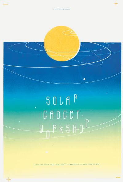 CalArts poster: Solar Gadget Workshop by Andelee Lin Tiffanie Tran