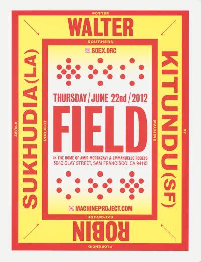 CalArts poster: Field: Walter Kitundu and Robin Sukhudia by Florencio Zavala