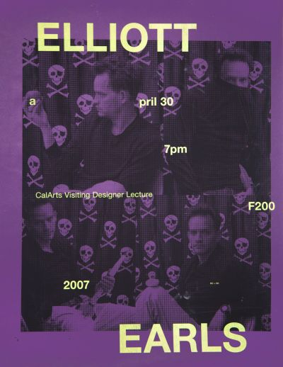 CalArts poster: Elliott Earls by Kristen Coogan Victor Hu