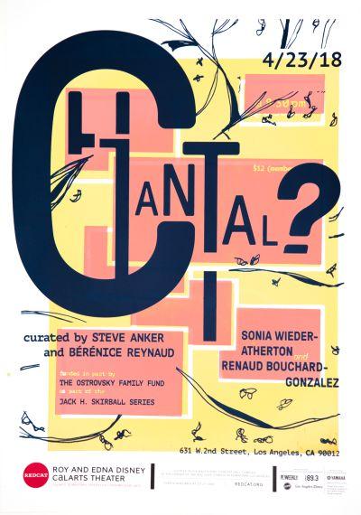 CalArts poster: REDCAT: Chantal? by Kathy Bates