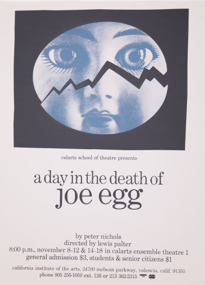 CalArts poster: A Day in the Death of Joe Egg by
