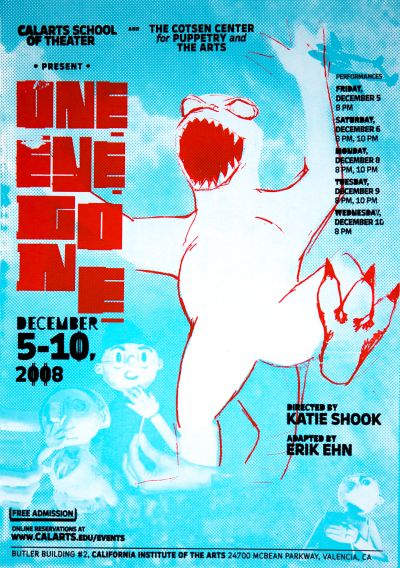 CalArts poster: One Eye Gone by Jennifer Rider