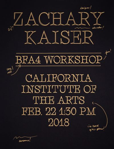 CalArts poster: Zachary Kaiser by Dameon Waggoner