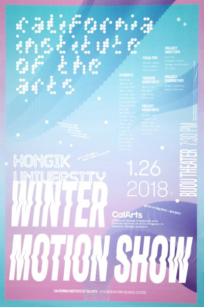 CalArts poster: 2018 Hongik University Winter Motion Show by Ray Shin Xuanyi Lin