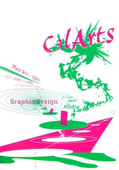CalArts poster: CalArts Graphic Design End of the Year Show by