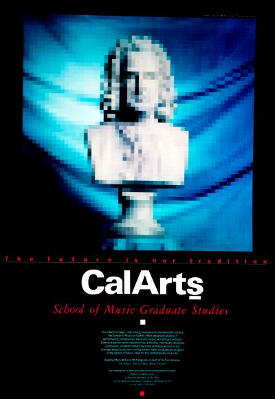 CalArts poster: CalArts School of Music Graduate Studies by