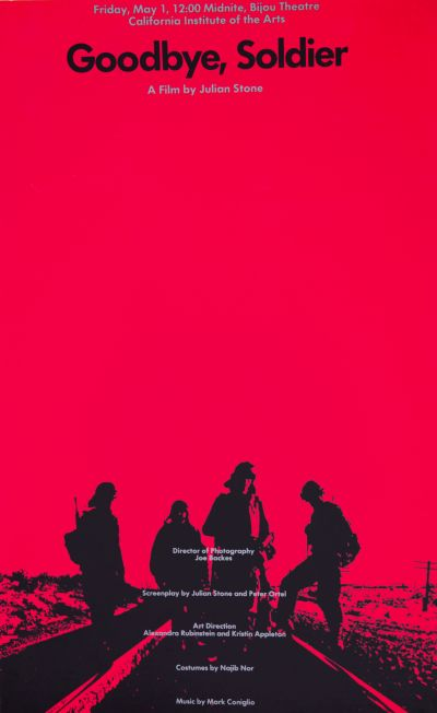 CalArts poster: Goodbye Solider: A Film by Julian Stone by