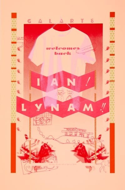 CalArts poster: Welcome Back Ian Lynam by Cathy Kangwon Lee Scott Massey Thea Lorentzen