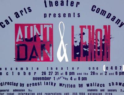 CalArts poster: Aunt Dan & Lemon by