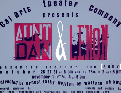 CalArts poster: Aunt Dan & Lemon by