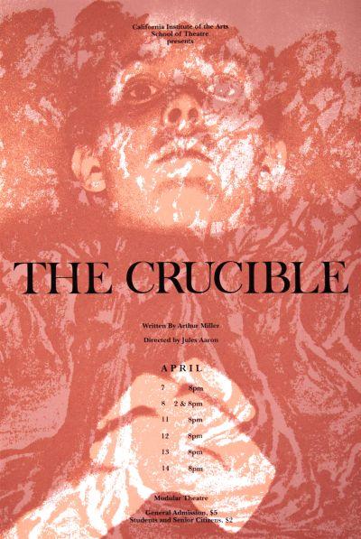 CalArts poster: The Crucible by Alexa Mulvahill