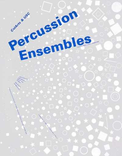 CalArts poster: CalArts & USC Percussion Ensembles by
