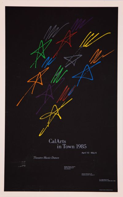 CalArts poster: CalArts In Town 1985 by Dennis Michael Dimos
