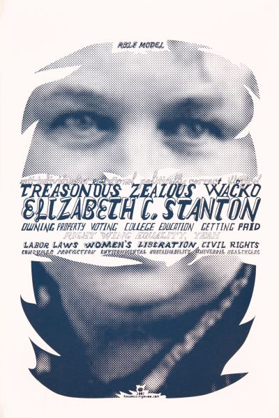 CalArts poster: Treasonous Zealous Wacko: Elizabeth C. Stanton by Tuan Phan