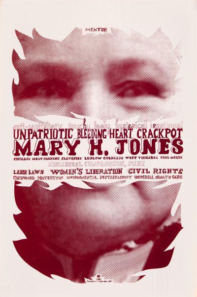 CalArts poster: Unpatriotic Bleeding Heart Crackpot: Mary H. Jones by Tuan Phan